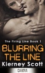 Blurring the Line by Kierney Scott