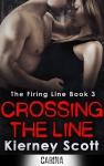 Crossing the Line by Kierney Scott