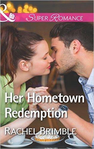 Blog Tour: Her Hometown Redemption by RachelBrimble
