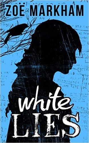 Blog Tour: Review: White Lies by ZoëMarkham