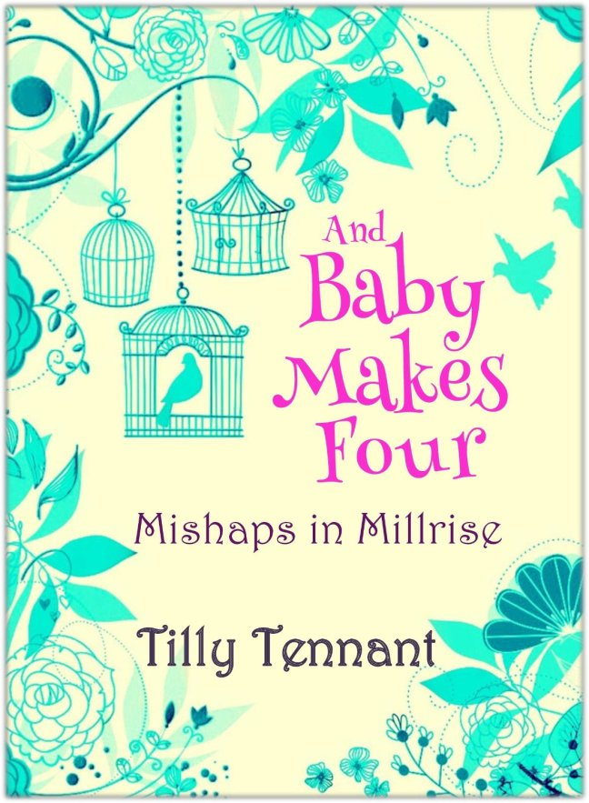 And Baby Makes Four - Tilly Tennant