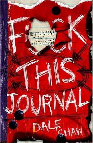 F**k This Journal - Dale Shaw
