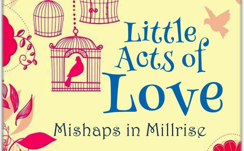 Blog Tour: Review: Little Acts of Love by TillyTennant