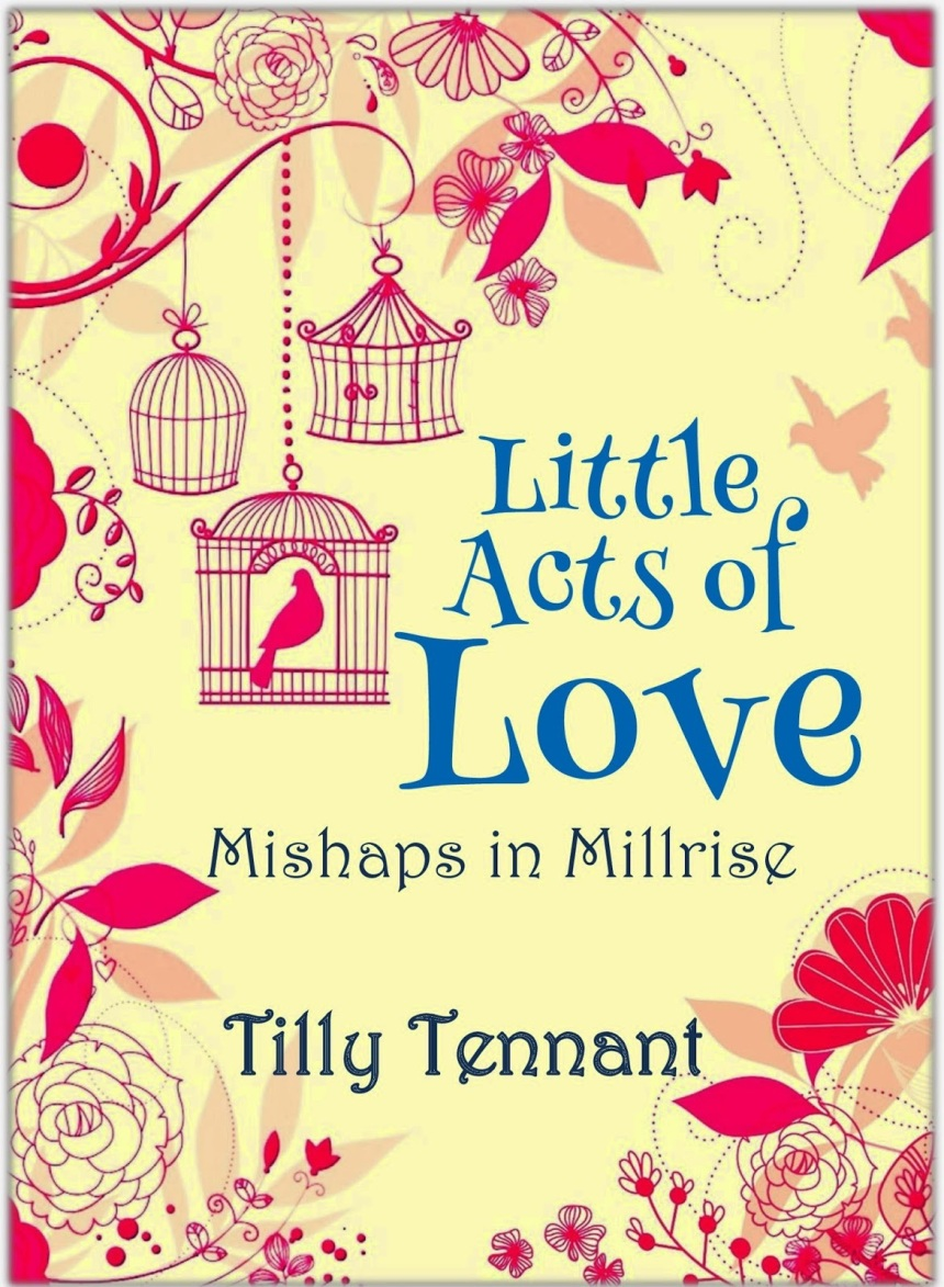Little Acts of Love - Tilly Tennant