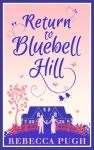 Return to Bluebell Hill - Rebecca Pugh