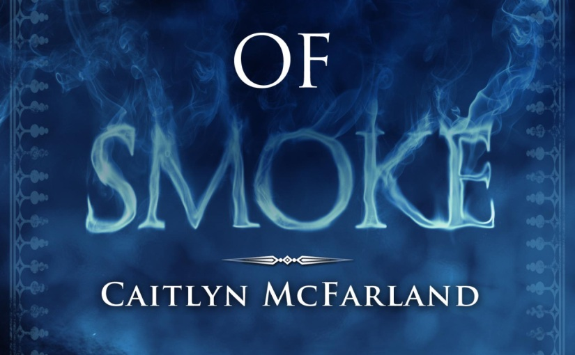 #Review Soul of Smoke by Caitlyn McFarland @CHMcFarland @CarinaPress