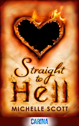 Straight to Hell - Michelle Scott