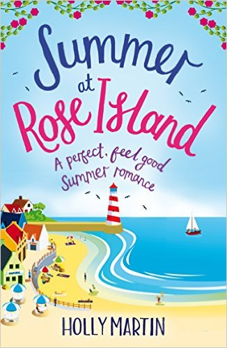 Summer at Rose Island - Holly Martin