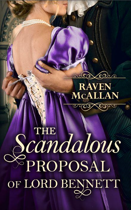 Blog Tour: Review: The Scandalous Proposal of Lord Bennett by RavenMcAllan