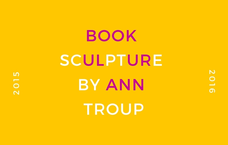 Blogiversary Giveaway – Book Sculpture by Ann Troup