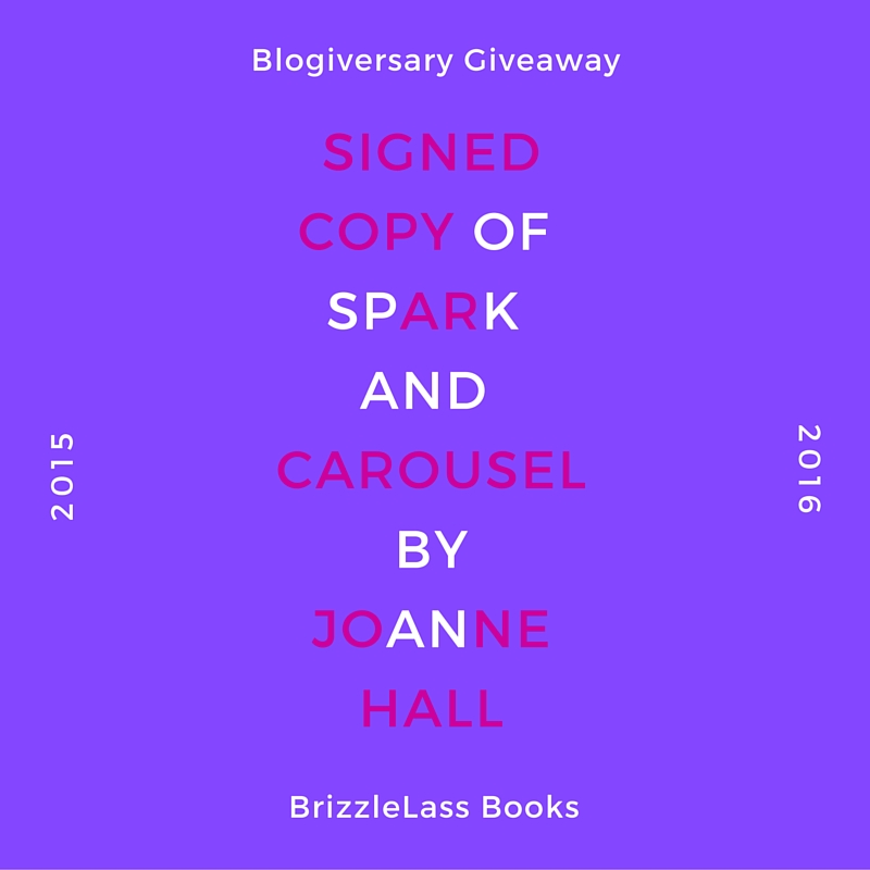 Blogiversary Giveaway – Signed Copy of Spark and Carousel by Joanne Hall