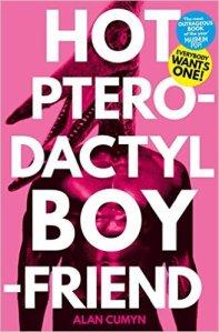 Hot Pterodactyl Boyfriend - Alan Cumyn