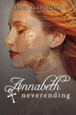 Blog Tour: Review: Annabeth Neverending by Leyla Kader Dahm