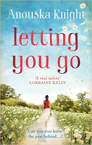 Letting You Go - Anouska Knight