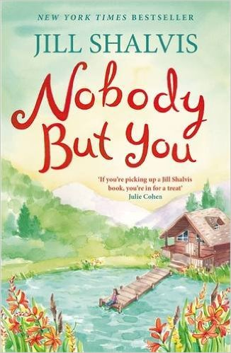 #Review: Nobody But You by Jill Shalvis @JillShalvis@eternal_books