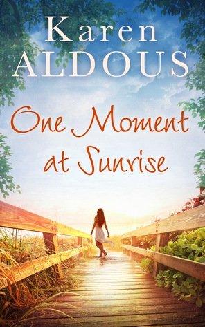 #BlogTour #Review One Moment At Sunrise by Karen Aldous @KarenAldous_@HQDigitalUK
