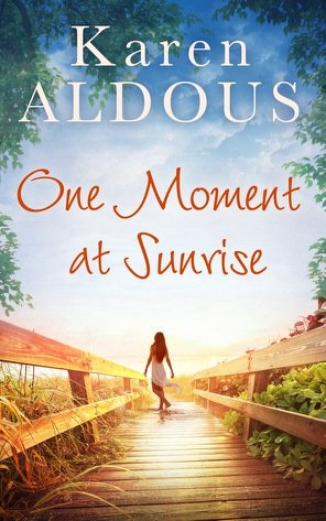 #BlogTour #Review One Moment At Sunrise by Karen Aldous @KarenAldous_ @HQDigitalUK