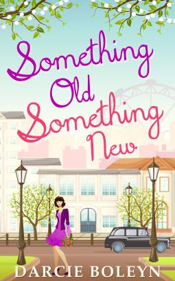 Blog Tour: Review: Something Old, Something New by DarcieBoleyn
