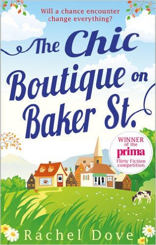 Blog Tour: Review: The Chic Boutique on Baker Street by Rachel Dove