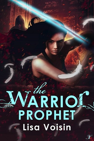 Book Blitz: The Warrior Prophet by Lisa Voisin withQ&A