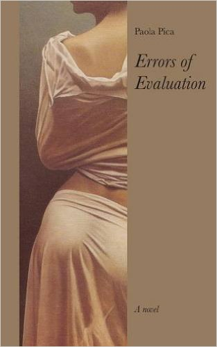 Blog Tour: Guest Post: Errors of Evaluation by PaolaPica