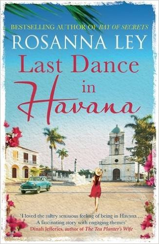 Review: Last Dance in Havana by Rosanna Ley