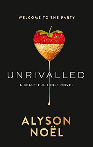 Review: Unrivalled by AlysonNoël