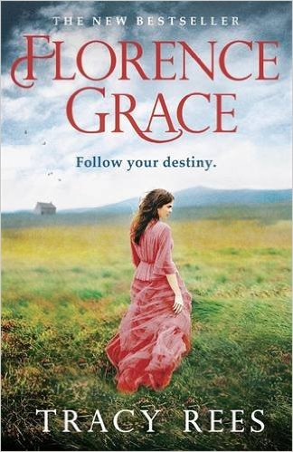 Review: Florence Grace by Tracy Rees