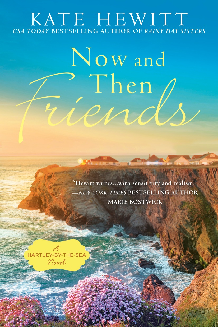 Now and Then Friends - Kate Hewitt