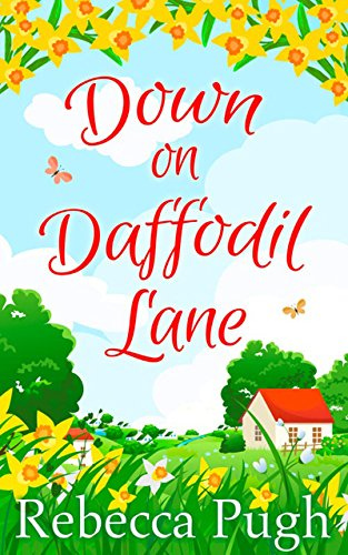 Book Blitz: Down on Daffodil Lane by Rebecca Pugh