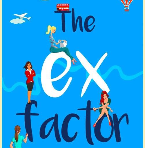 The Ex Factor - Eva Woods