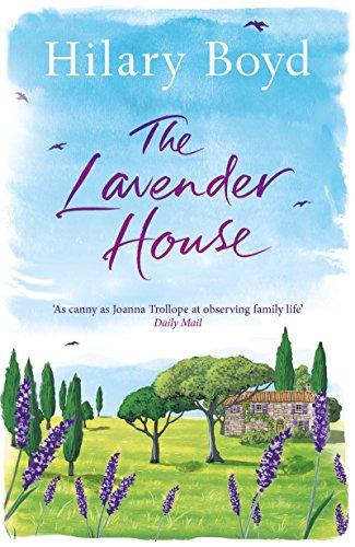 The Lavender House - Hilary Boyd