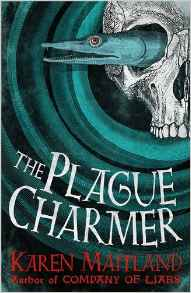 Blog Tour: Guest Post: The Plague Charmer by Karen Maitland