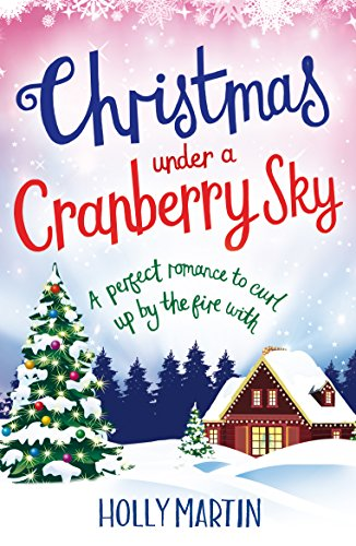 Review: Christmas Under A Cranberry Sky by Holly Martin @hollymartin00 @bookouture