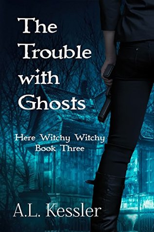 Book Blitz: The Trouble With Ghosts by A.L. Kessler featuring an Excerpt