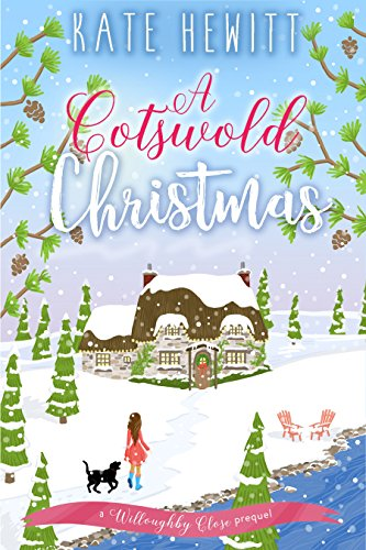 Review: A Cotswold Christmas by Kate Hewitt @katehewitt1@TulePublishing