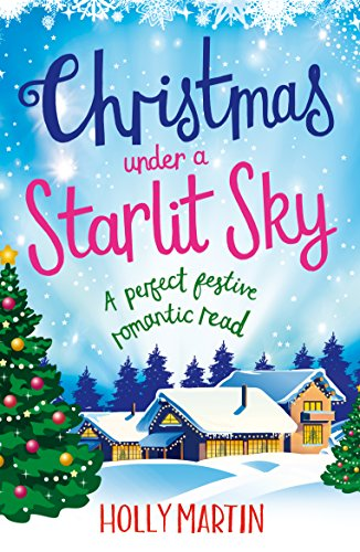 Review: Christmas Under A Starlit Sky by Holly Martin @hollymartin00 @bookouture