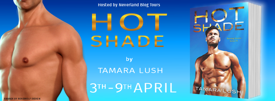 Hot Shade by Tamara Lush