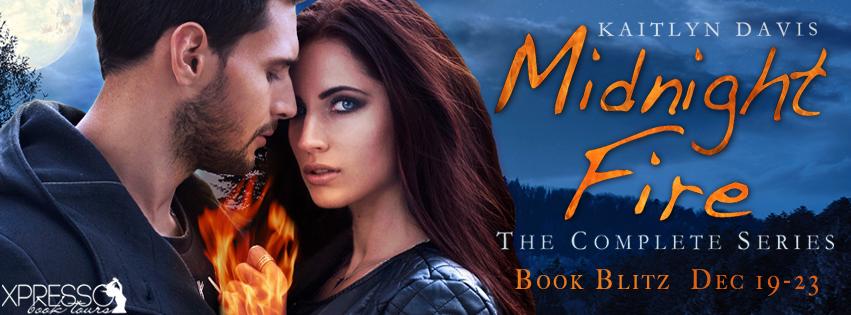 Midnight Fire Series by Kaitlyn Davis