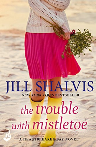 the-trouble-with-mistletoe-jill-shalvis