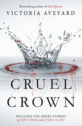 #Review: Cruel Crown by Victoria Aveyard @VictoriaAveyard @orionbooks