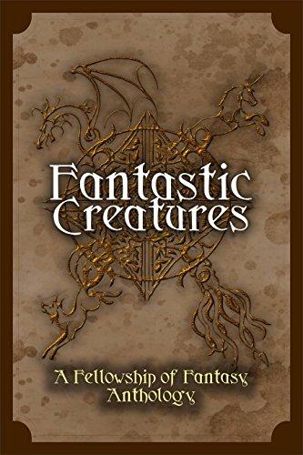fantastic-creatures-a-fellowship-of-fantasy-anthology