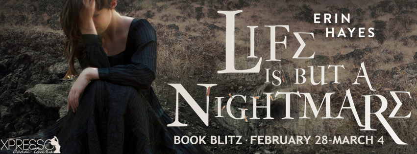 Life is but a Nightmare by Erin Hayes