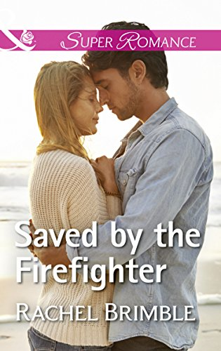 #Review: Saved By The Firefighter by Rachel Brimble @RachelBrimble @MillsandBoon