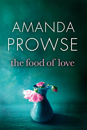 #Review: The Food of Love by Amanda Prowse @MrsAmandaProwse