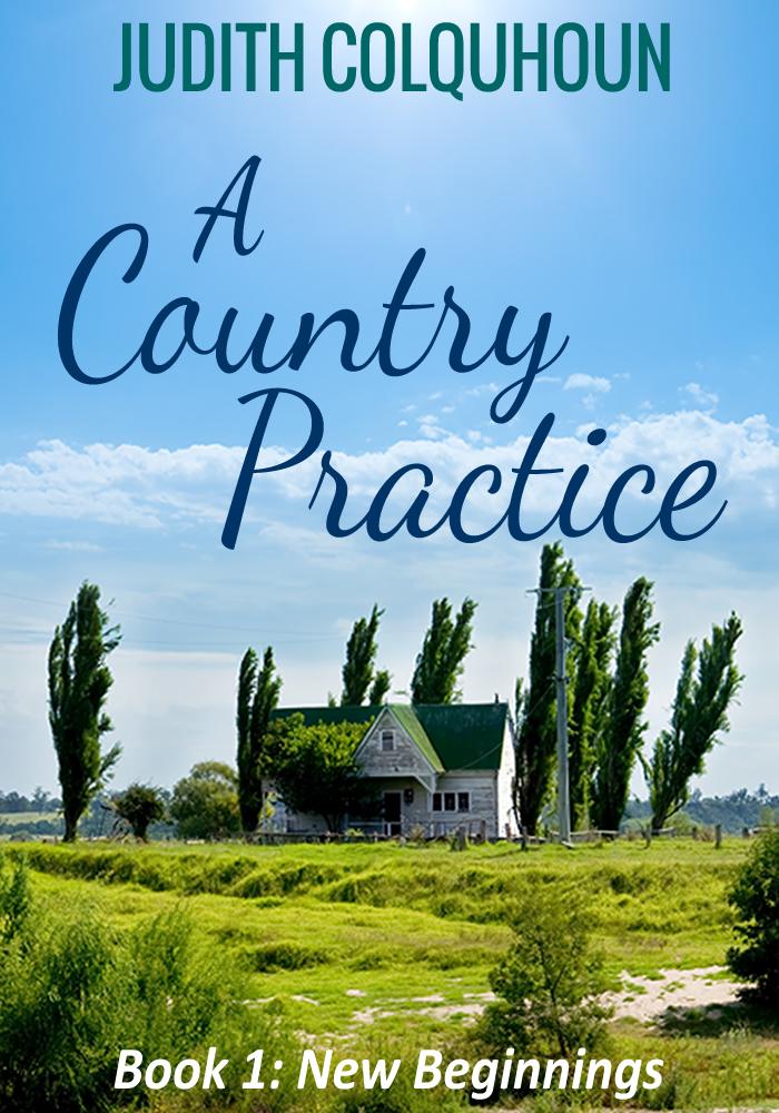 #BlogTour: A Country Practice: New Beginnings by Judith Colquhoun @CorazonBooks@NeverlandBT