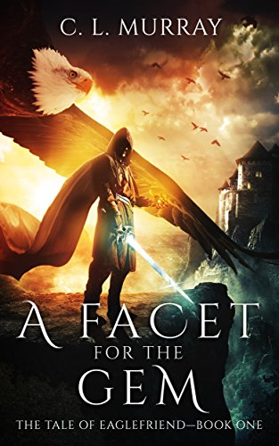 #Review: A Facet for the Gem by C. L. Murray @AuthorCLMurray