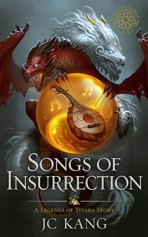 #BookBlitz: Songs of Insurrection by J.C. Kang @JCKang804@XpressoTours