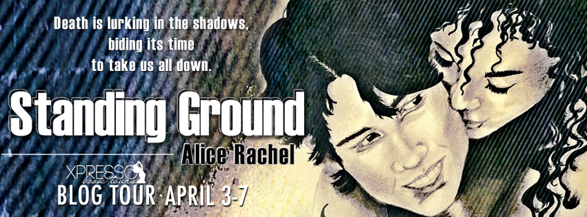 Standing Ground by Alice Rachel