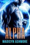 Alpha - Madisyn Ashmore